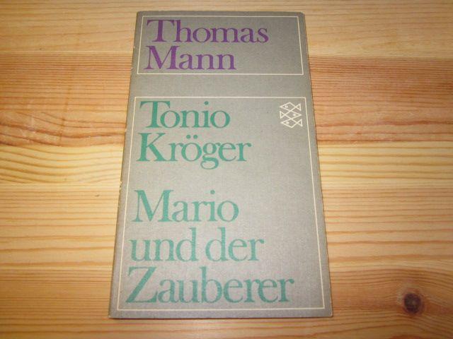 Tonio Kröger - Mario und der Zauberer: Mann, Thomas:
