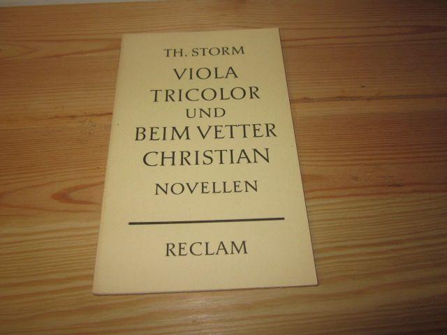 Viola Tricolor und beim Vetter Christian. Novellen: Storm, Theodor: