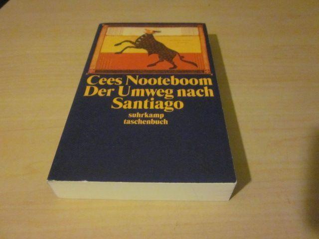 Der Umweg nach Santiago: Nooteboom, Cees: