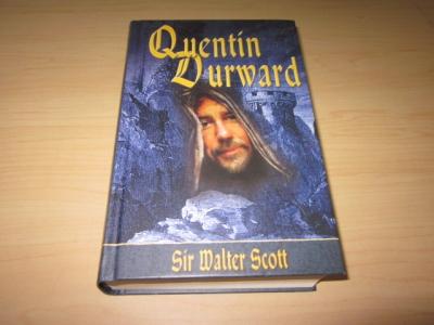 Quentin Durward: Sir Walter Scott: