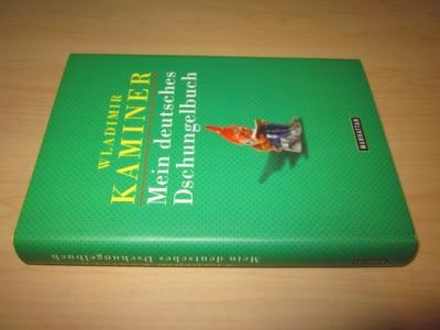 Mein deutsches Dschungelbuch: Kaminer, Wladimir: