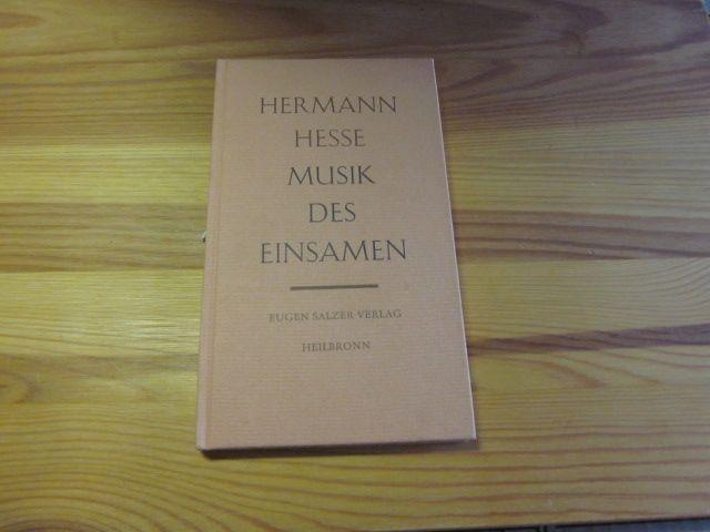Musik des Einsamen: Hesse, Hermann: