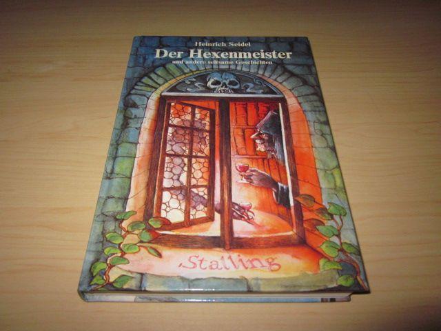 Der Hexenmeister und andere seltsame Geschichten: Seidel, Heinrich:
