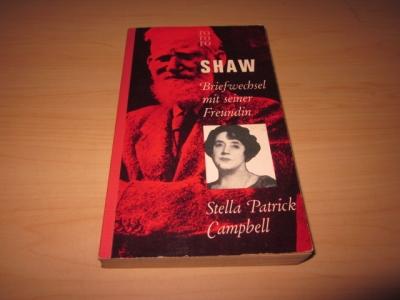 Briefwechsel mit seiner Freundin Stella Patrick Campbell: Shaw, Bernard: