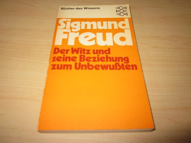 Der Witz und seine Beziehung zum Unbewußten: Freud, Sigmund:
