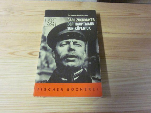 Der Hauptmann von Köpenick: Zuckmayer, Carl: