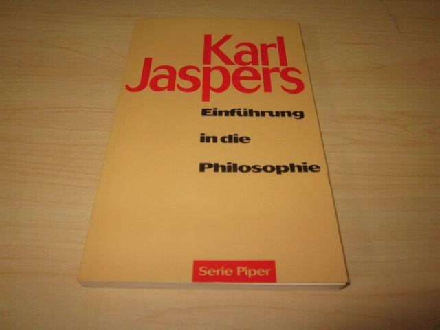 Einführung in die Philosophie: Jaspers, Karl: