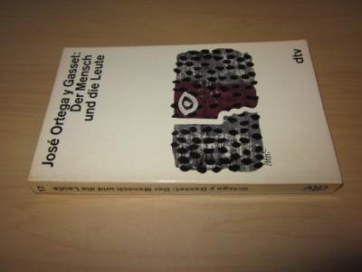 Der Mensch und die Leute: Gasset, Jose Ortega