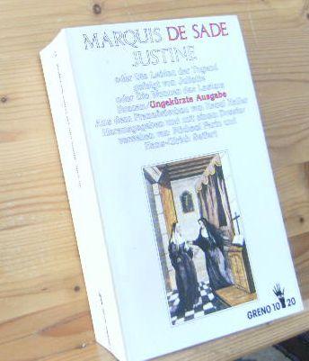 Justine oder die Leiden der Tugend gefolgt: de Sade, [Marquis]