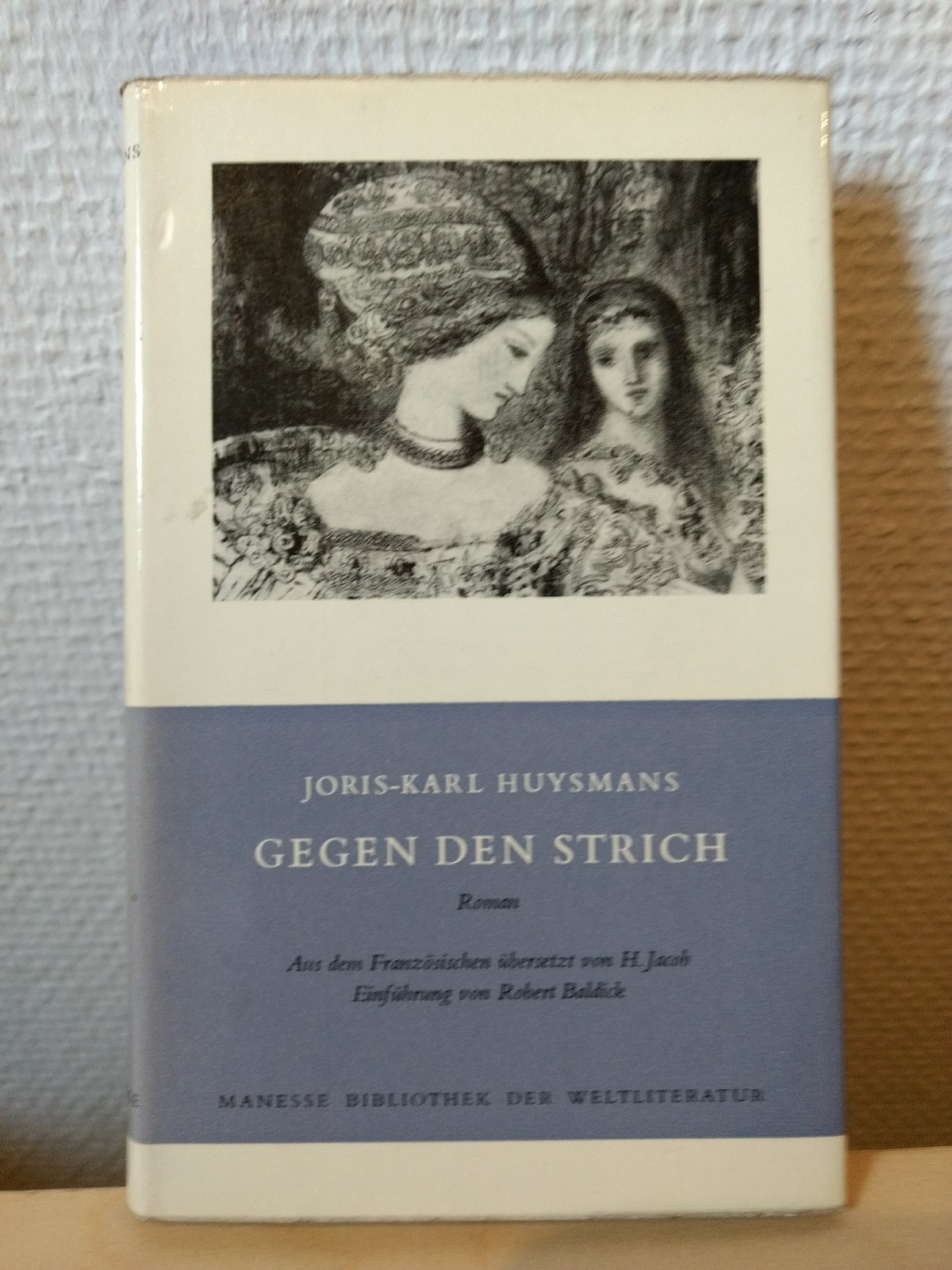 Gegen den Strich.: Huysmans, Joris Karl::