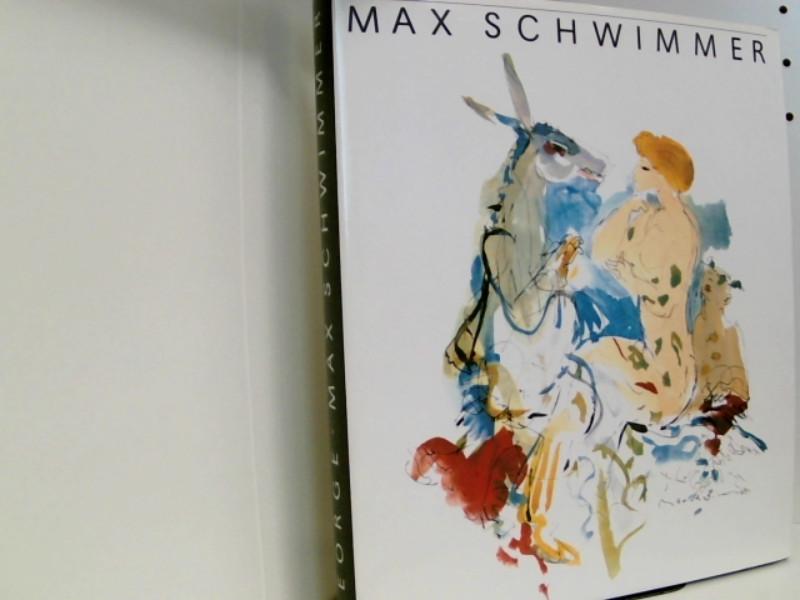 Max Schwimmer - Leben und Werk: George, Magdalena:
