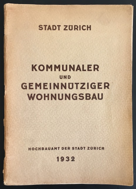 Kommunaler und gemeinnütziger Wohnungsbau.: Stadt Zürich