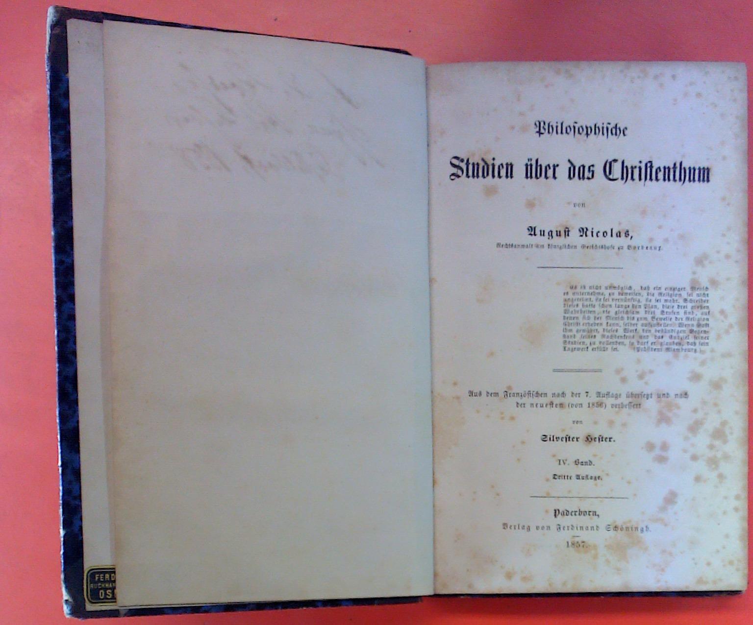 Philosophische Studien über das Christentum. IV. BAND.: August Nicolas