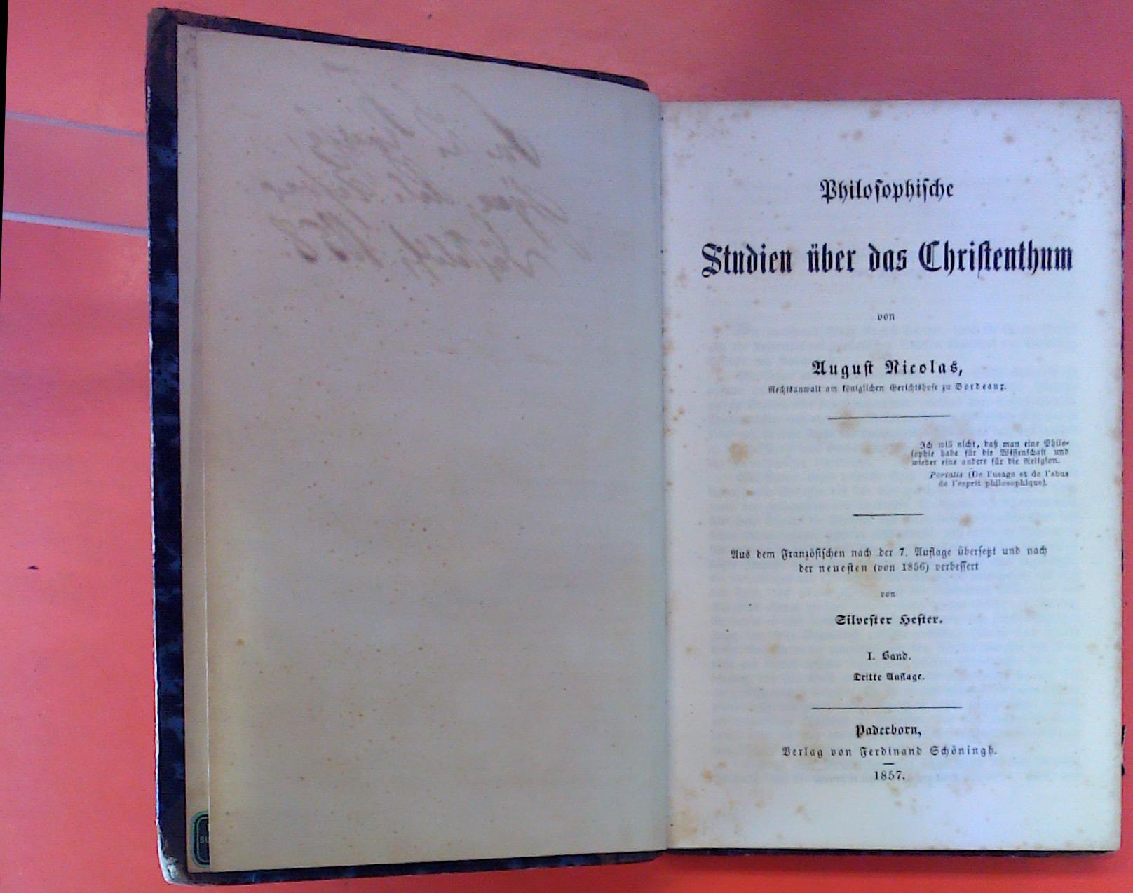 Philosophische Studien über das Christentum. I. BAND.: August Nicolas