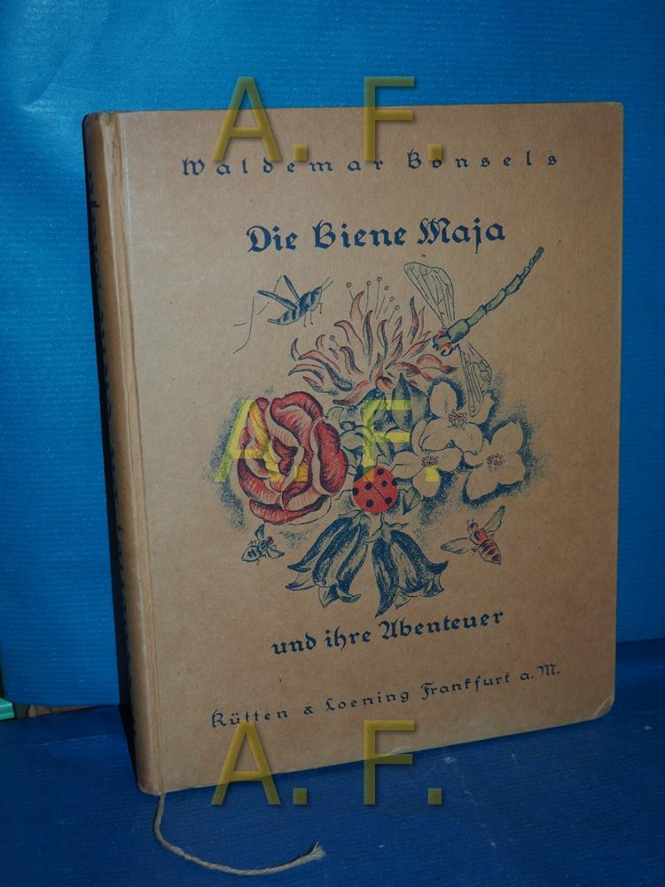Die Biene Maja und ihre Abenteuer: Bonsels, Waldemar und