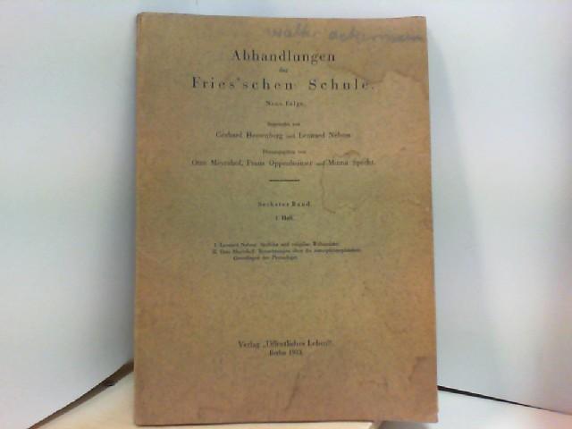 Abhandlungen der Fries'schen Schule. Hrsg. von O.: MEYERHOF, Otto: