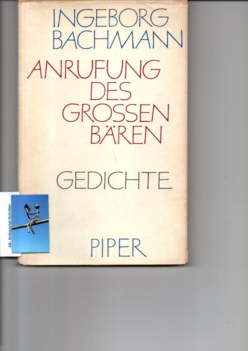 Anrufung des Grossen Bären. [signiert, signed]. Gedichte.: Bachmann, Ingeborg (1926-1973):