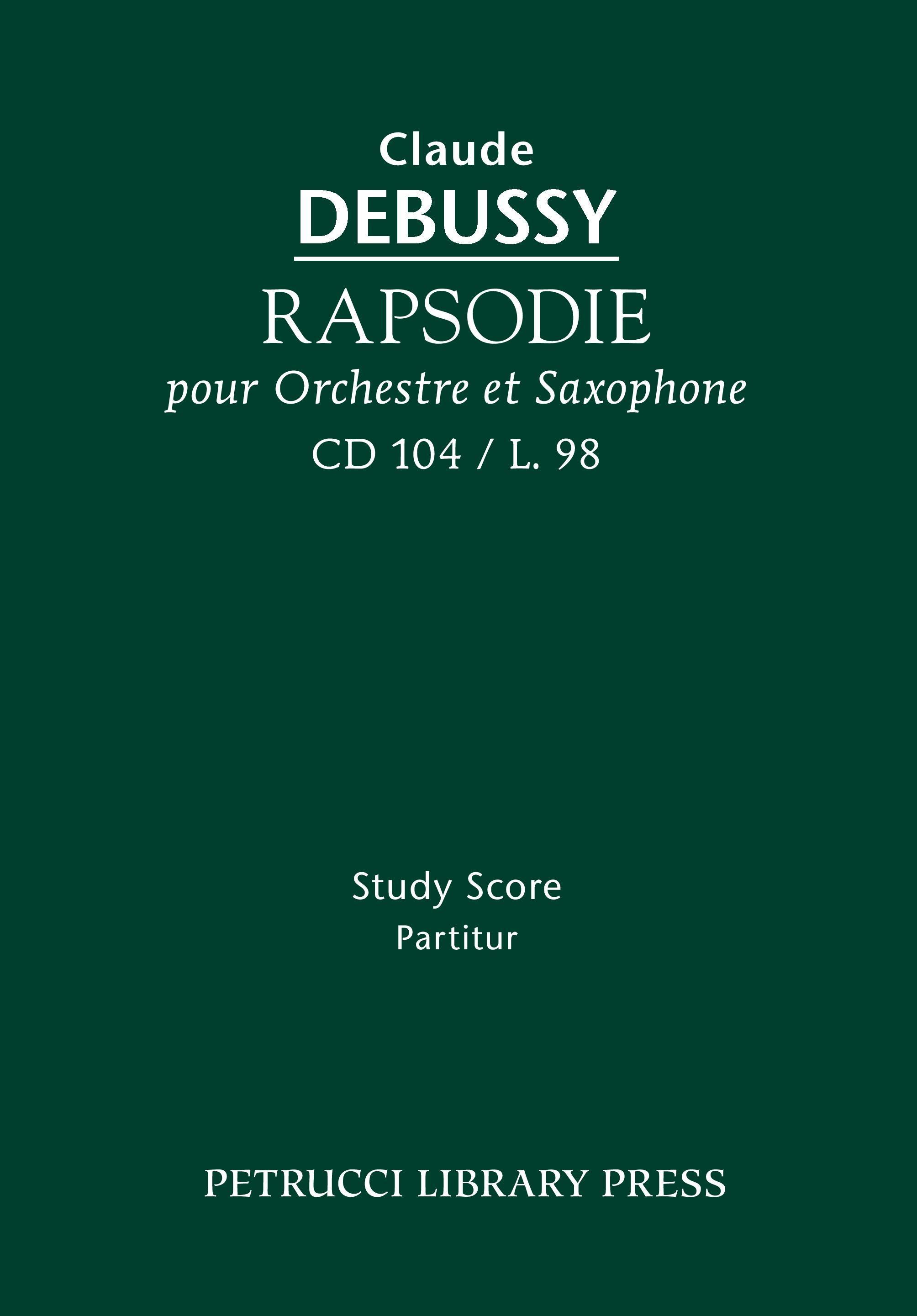 Rapsodie Pour Orchestre Et Saxophone, CD 104 - Study Score - Debussy, Claude