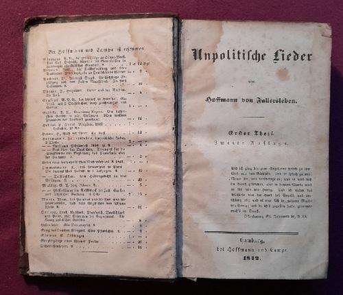 Unpolitische Lieder. Erster und Zweiter Theil (1.: Hoffmann von Fallersleben,