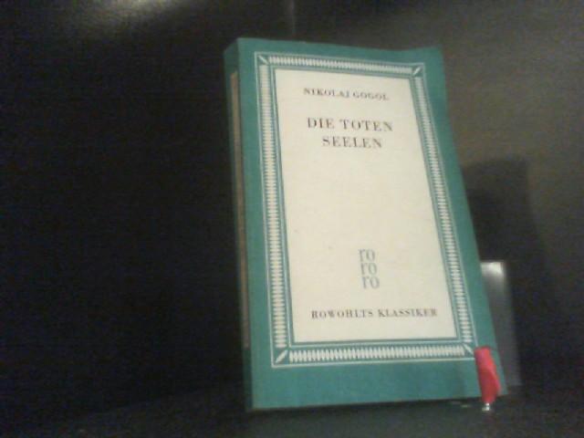 Die toten Seelen.: Nikolaj, Gogol: