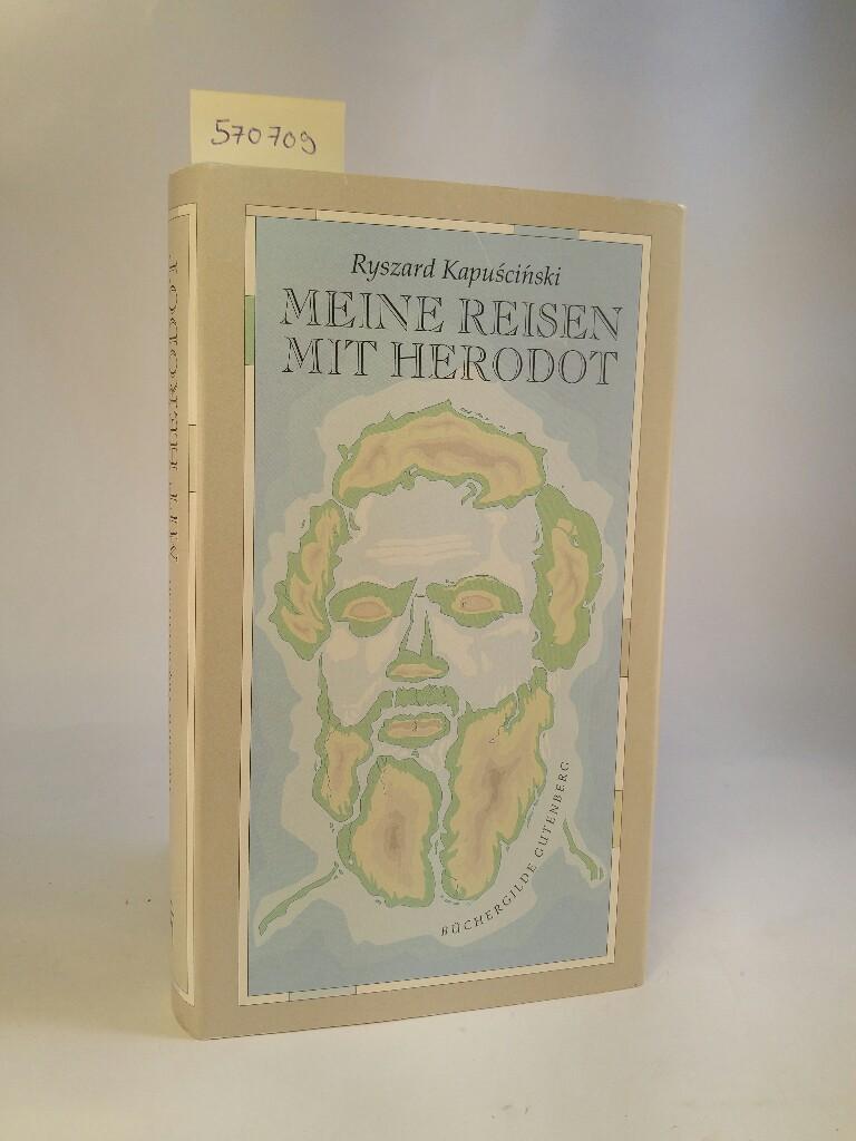 Meine Reisen mit Herodot [Neubuch]: Ryszard, Kapuscinski: