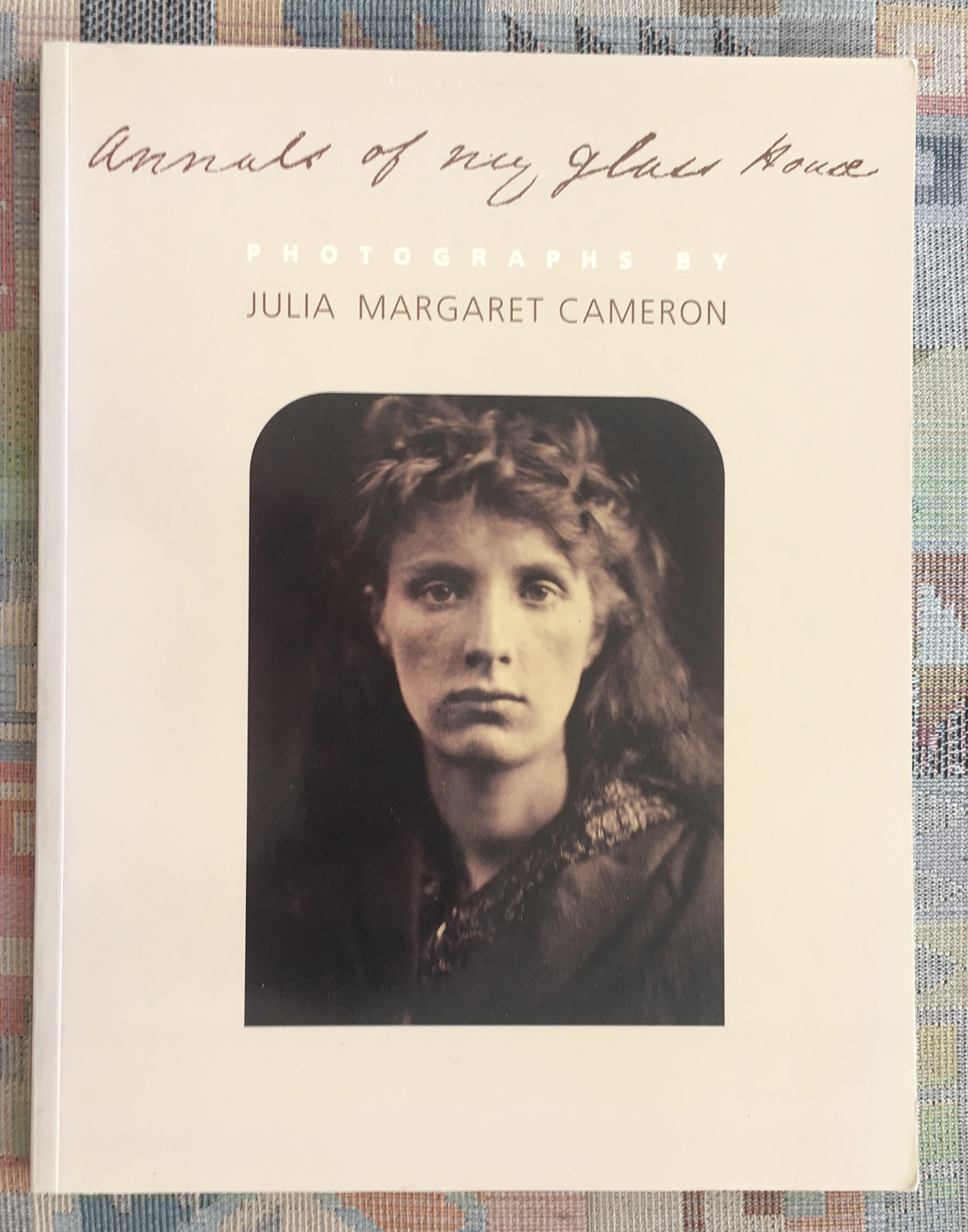 Annals of My Glass House: Photographs - Cameron, Julia Margaret Pattle, Violet Hamilton and Chandler Williamson Gallery Ruth
