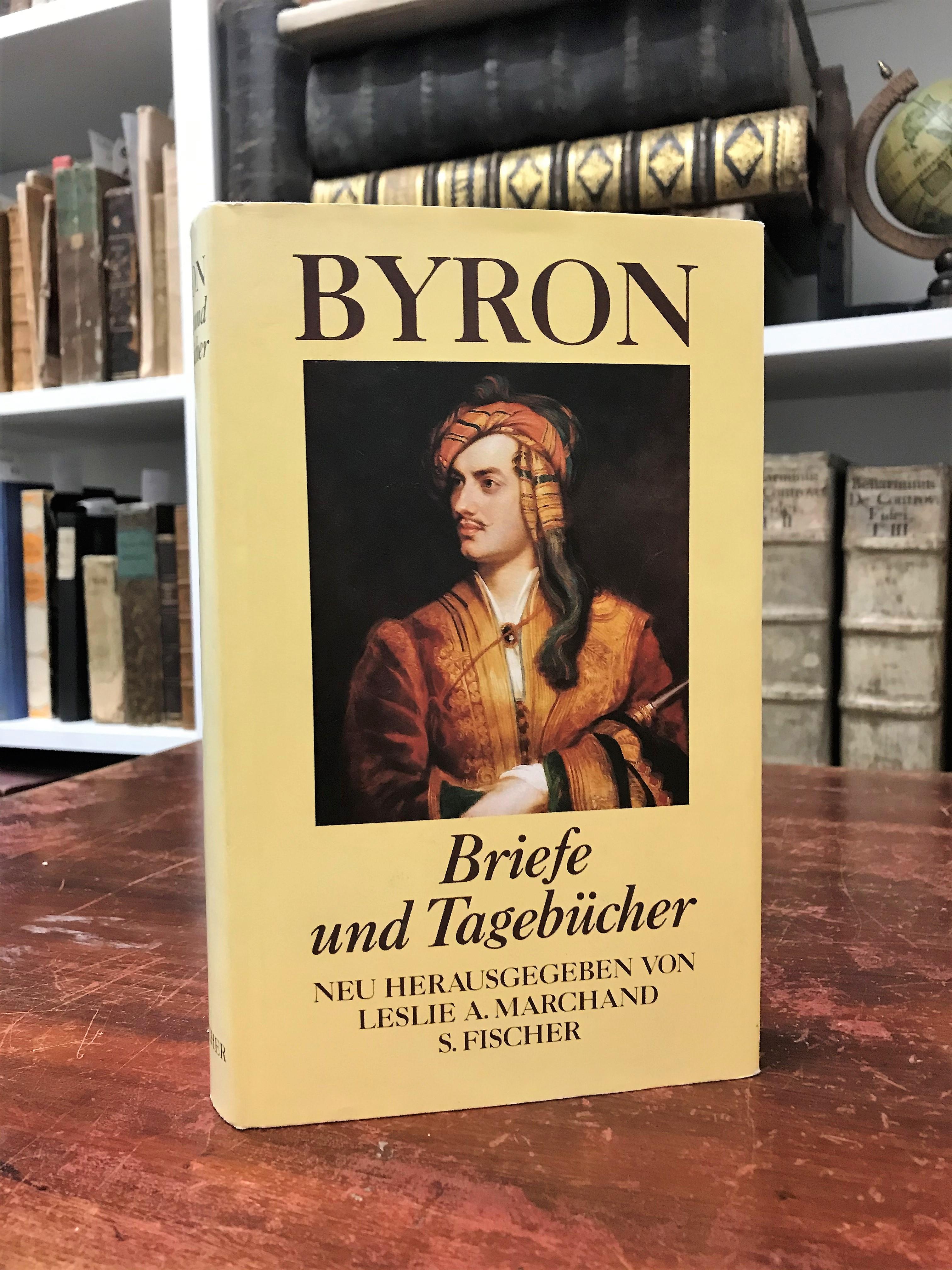 Briefe und Tagebücher. Neu herausgegeben von Leslie: Lord Byron,