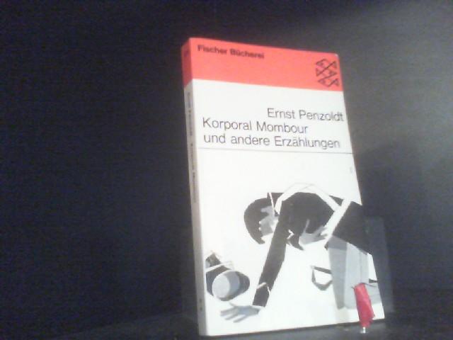 Korporal Mombour und andere Erzählungen: Penzoldt: