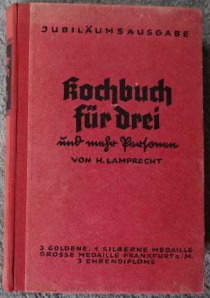 Kochbuch für drei und mehr Personen: Lamprecht, H.