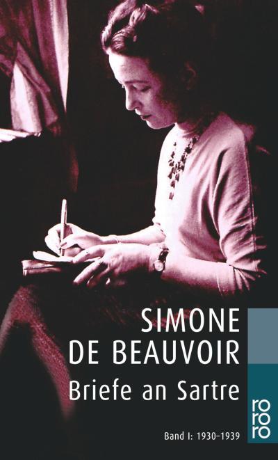 Briefe an Sartre: 1930 - 1939 - Sylvie Le Bon de Beauvoir