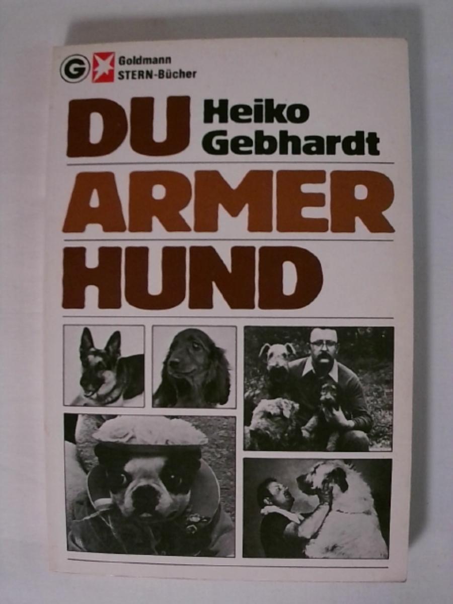 Du armer Hund.: Heiko Gebhardt