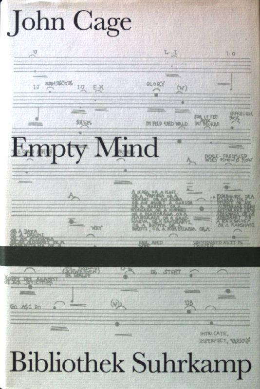Empty mind. Bibliothek Suhrkamp ; Bd. 1472;: Cage, John: