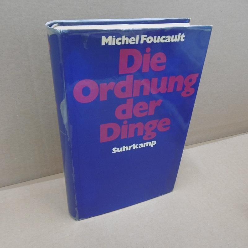 Die Ordnung der Dinge. Eine Archäologie der: Foucault, Michel:
