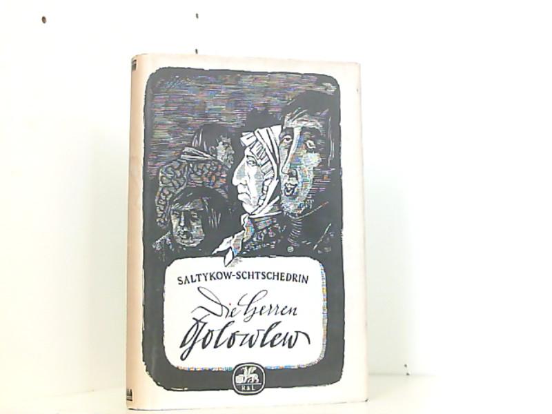 Die Herren Golowlew: Michail, Saltykow-Schtschedrin und