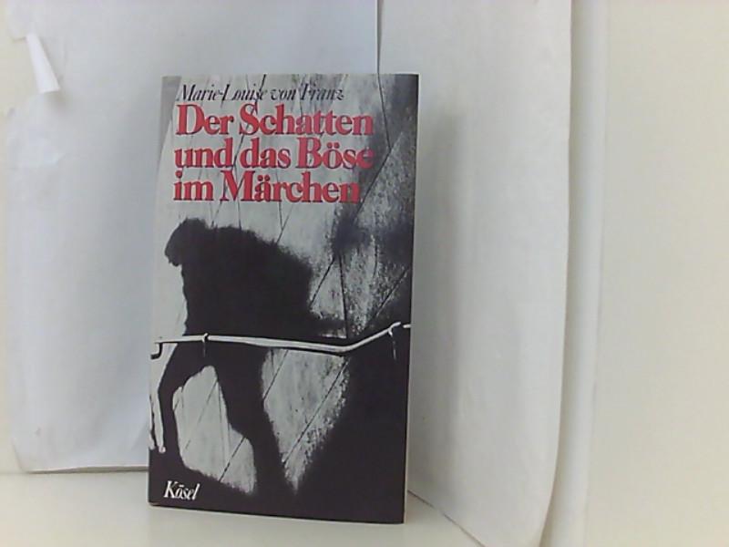 Der Schatten und das Böse im Märchen: Franz Marie-Louise, von: