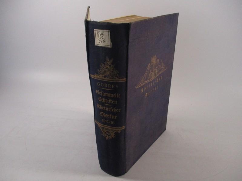 Gesammelte Schriften Band 9 - 11 Rheinischer: Görres, Joseph und