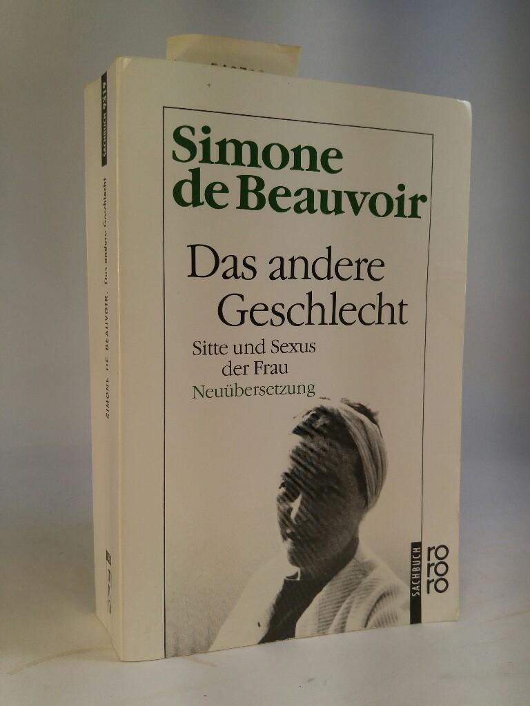 Das andere Geschlecht Sitte und Sexus der: Beauvoir, Simone de,