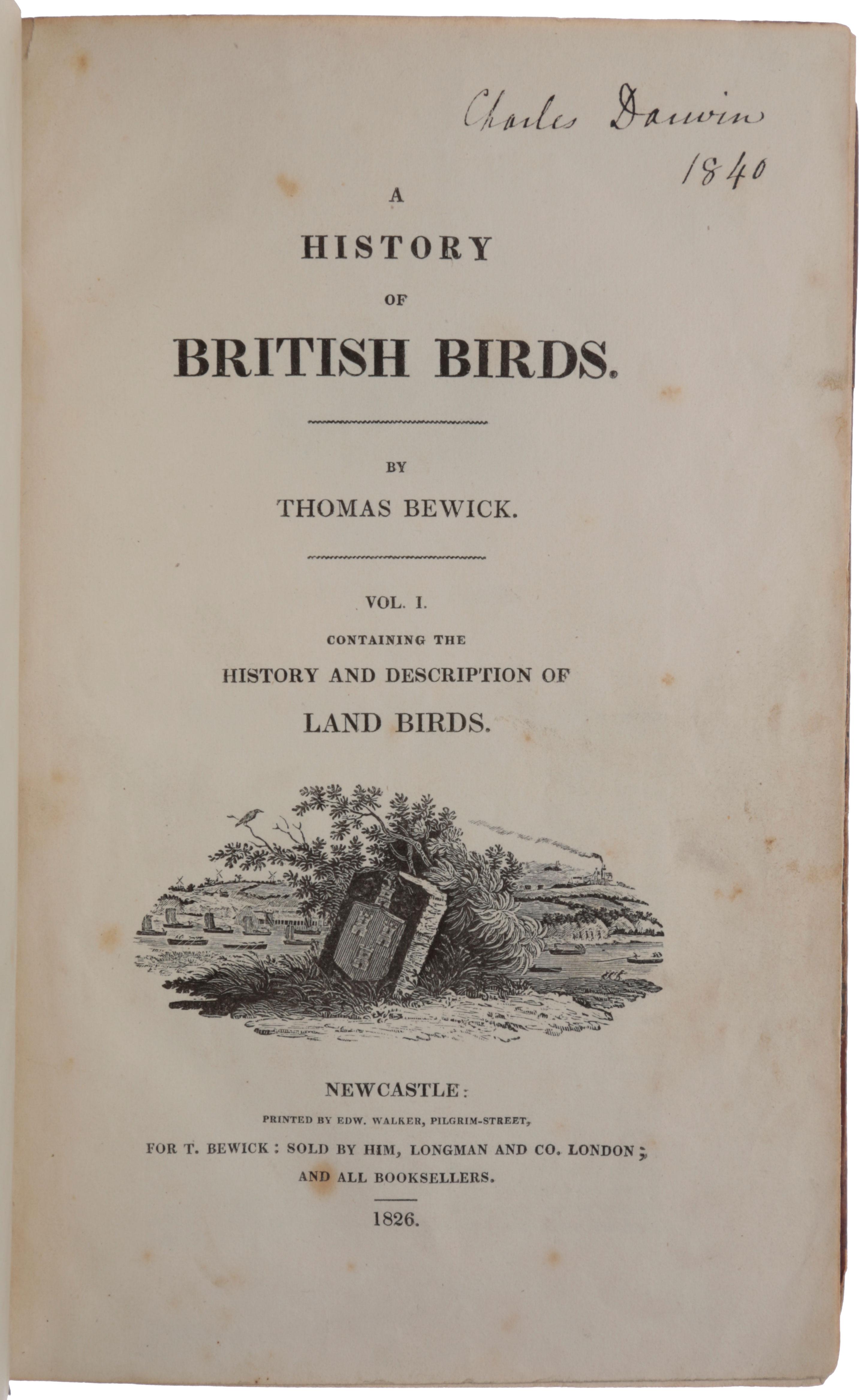 A History of British Birds. Vol. I,: DARWIN, Charles.] BEWICK,