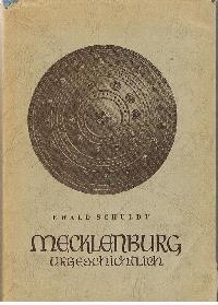Mecklenburg-urgeschichtlich: Ewald Schuldt: