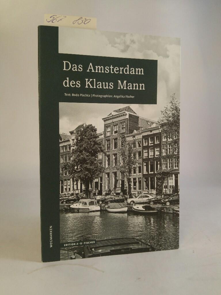 Das Amsterdam des Klaus Mann: Plachta, Bodo und