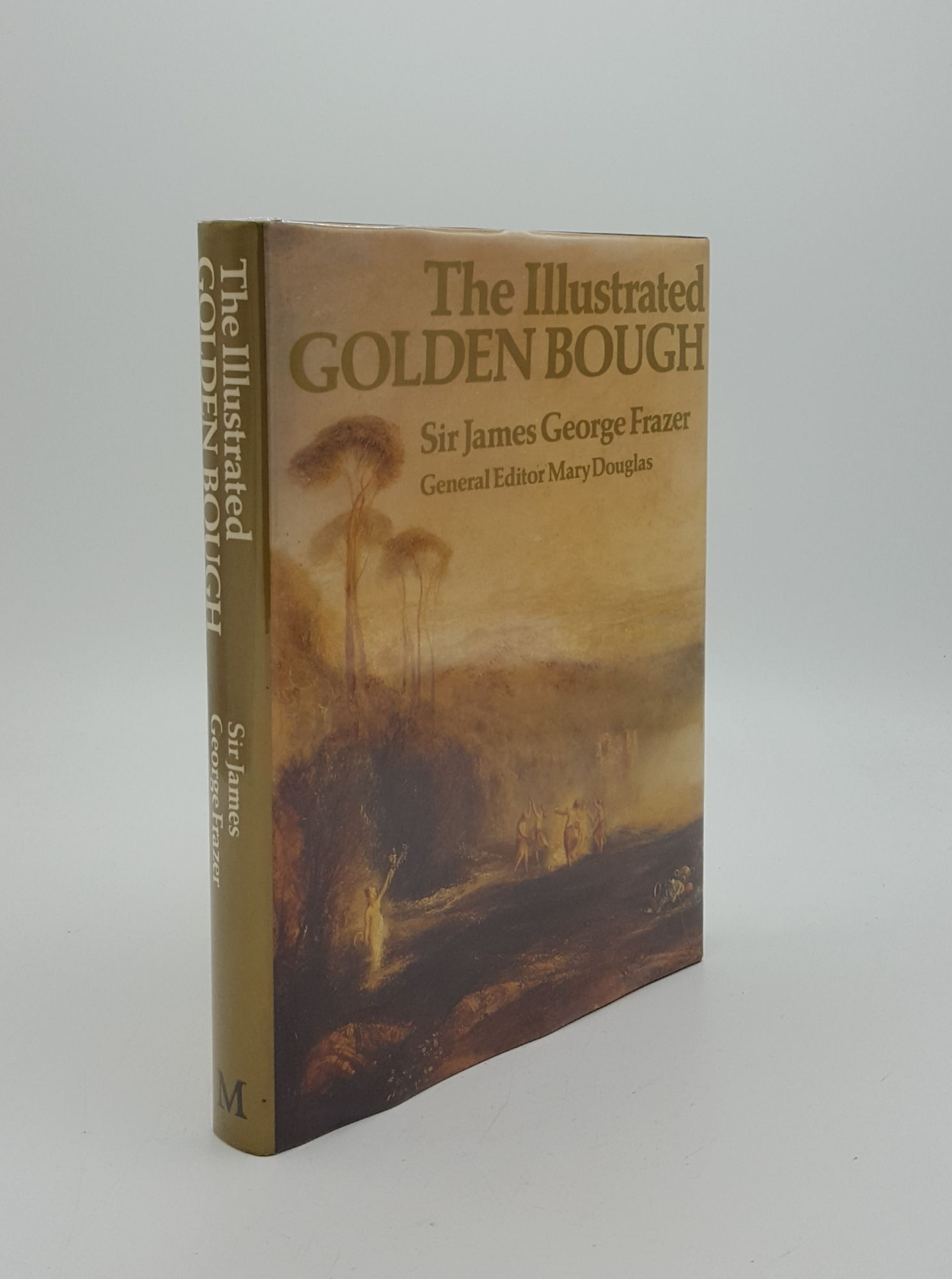 THE ILLUSTRATED GOLDEN BOUGH: FRAZER James George