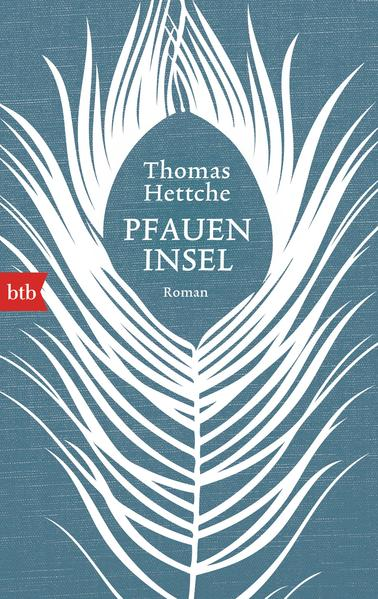 Pfaueninsel: Roman: Hettche, Thomas: