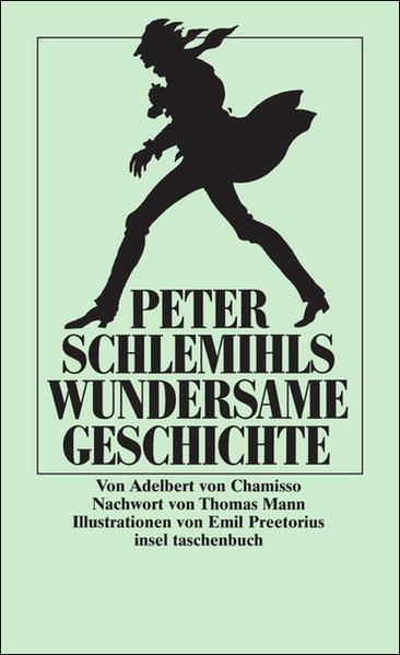 Peter Schlemihls wundersame Geschichte (insel taschenbuch): Chamisso Adelbert, von: