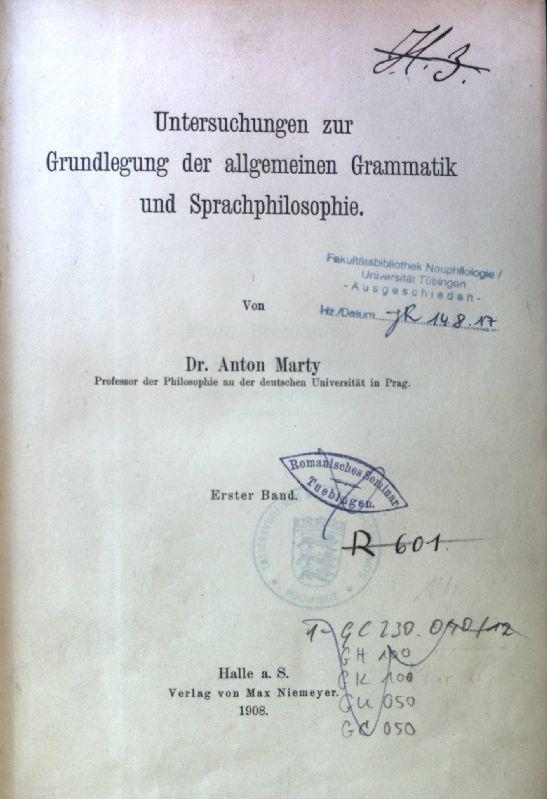 Untersuchungen zur Grundlegung der allgemeinen Grammatik und: Marty, Anton: