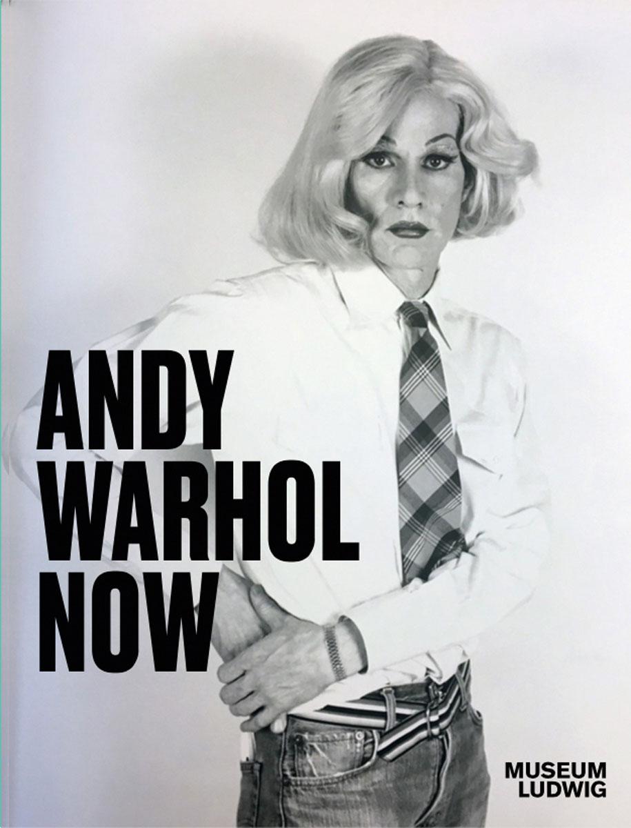 Andy Warhol. Now.: Hg. Yilmaz Dziewior.