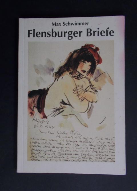 Flensburger Briefe: Schwimmer, Max