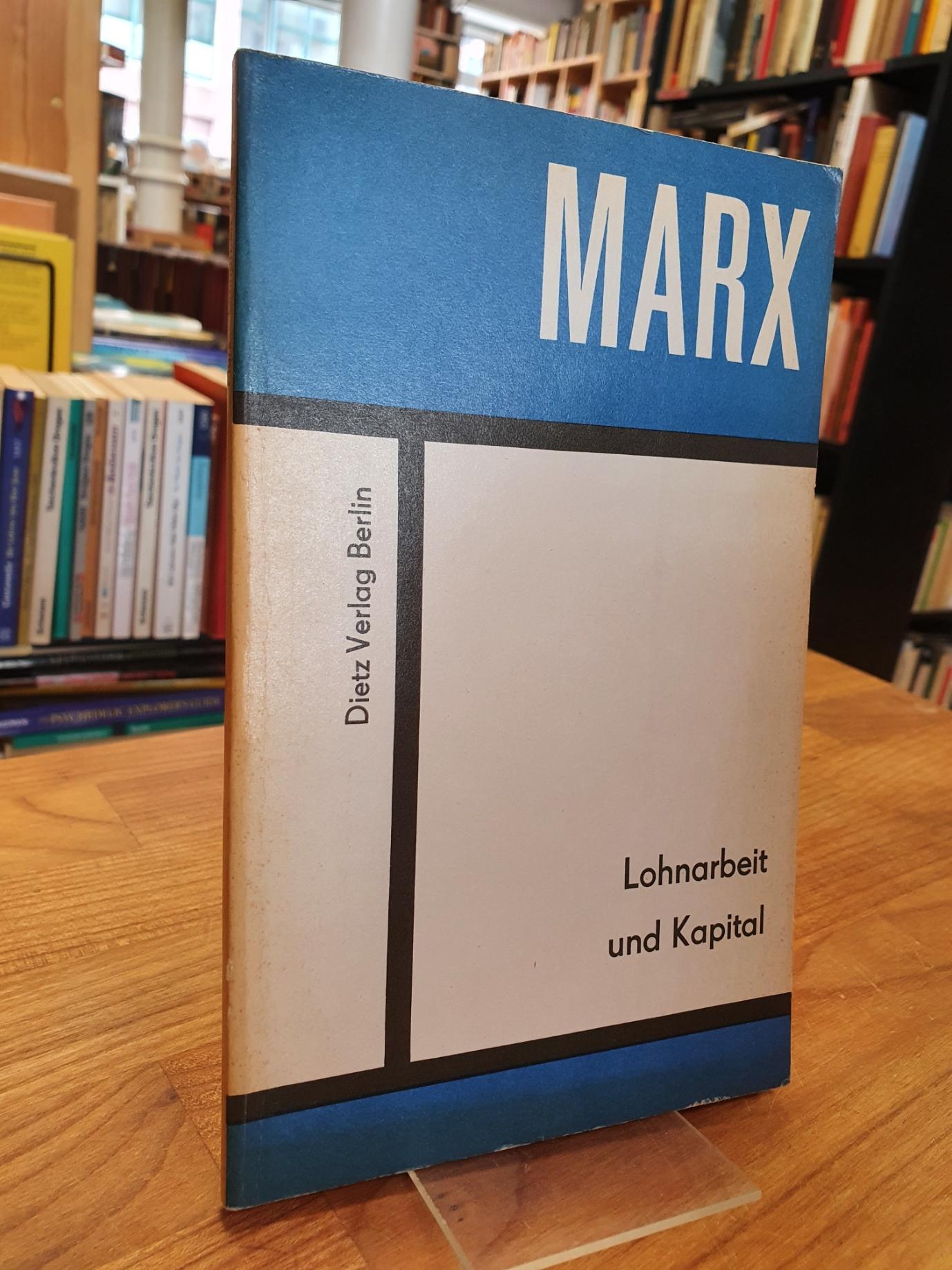 Lohnarbeit und Kapital,: Marx, Karl,