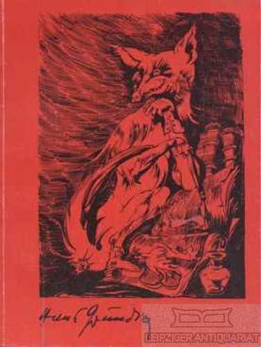 Hans Grundig. Malerei, Graphik. Ausstellungskatalog Museum der: Feist, Günter (Hrsg.).