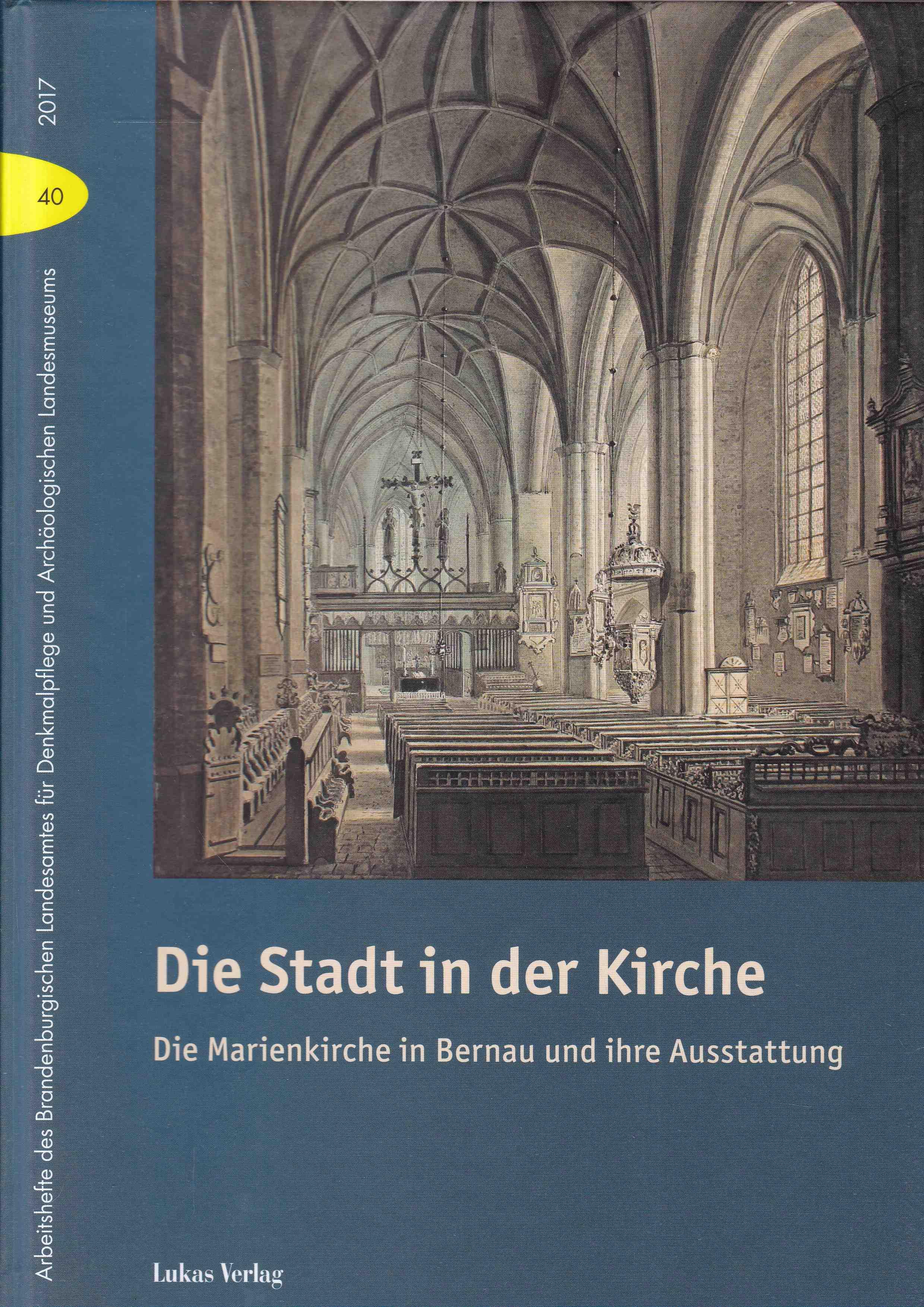 Die Stadt in der Kirche. Die Marienkirche: Kühne, Hartmut /