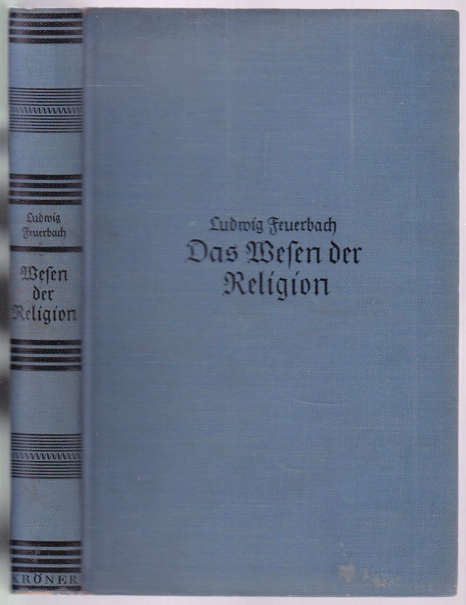 Das Wesen der Religion. Dreißig Vorlesungen: Feuerbach, Ludwig